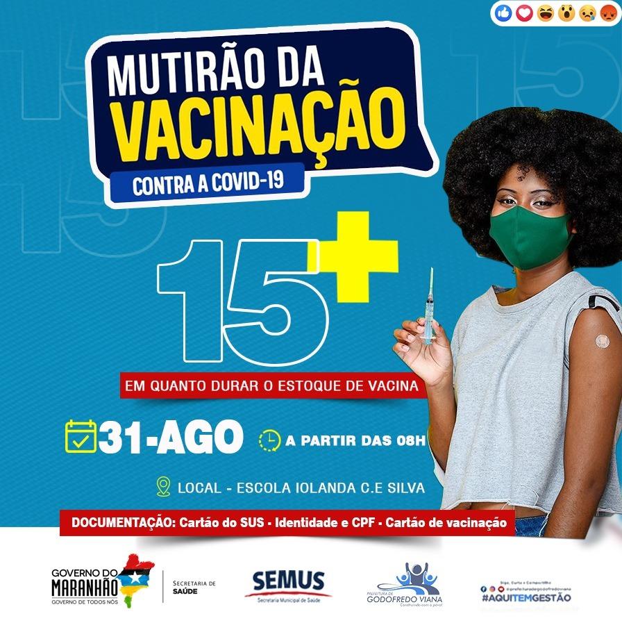 Prefeitura de Godofredo Viana fará Mutirão da Vacinação nesta terça-feira (31)